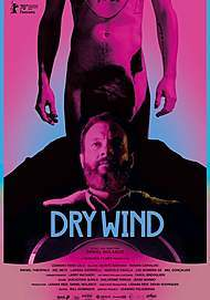 """Movie poster for """"DRY WIND"""""""