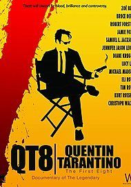 """Movie poster for """"QT8: THE FIRST EIGHT"""""""