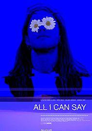 "Affiche du film ""ALL I CAN SAY"""