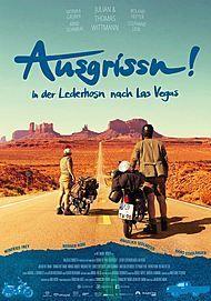 """Filmplakat für """"Ausgrissn! In der Lederhosn nach Las Vegas"""""""