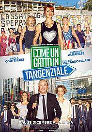 """Movie poster for """"Come Un Gatto In Tangenziale"""""""