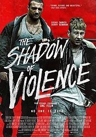 "Movie poster for ""THE SHADOW OF VIOLENCE"""