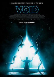 """Movie poster for """"THE VOID"""""""