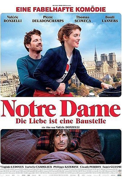 """Filmplakat für """"NOTRE DAME – DIE LIEBE IST EINE BAUSTELLE - FILMSTART IN ÖSTERREICH"""""""