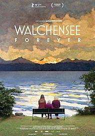 """Filmplakat für """"WALCHENSEE FOREVER"""""""