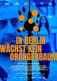 "Movie poster for ""IN BERLIN WÄCHST KEIN ORANGENBAUM"""
