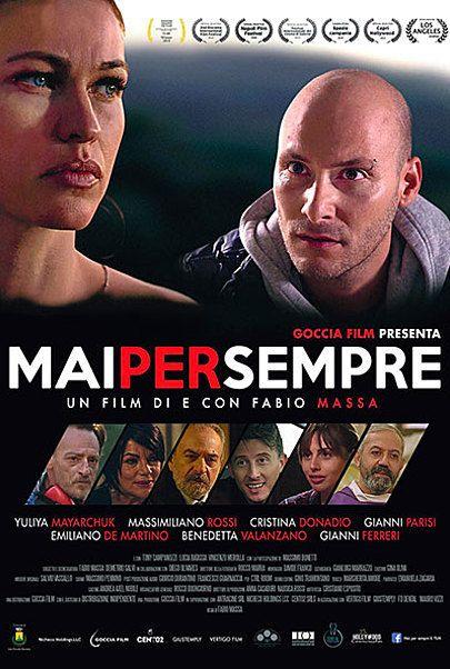 """Movie poster for """"Mai Per Sempre"""""""