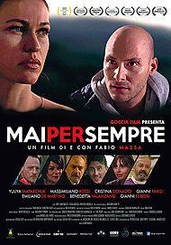 "Movie poster for ""Mai Per Sempre"""