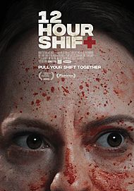 "Movie poster for ""12 HOUR SHIFT"""