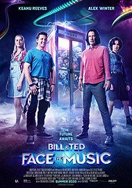 "Movie poster for ""BILL & TED FACE THE MUSIC"""