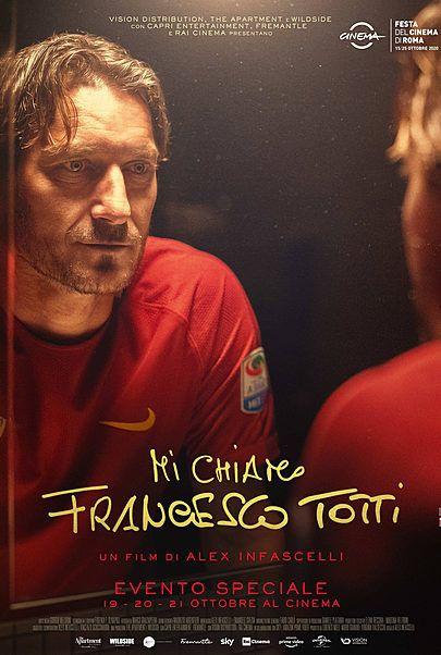 """Movie poster for """"Mi Chiamo Francesco Totti"""""""
