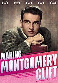 "Movie poster for ""MAKING MONTGOMERY CLIFT"""