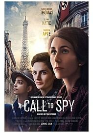 "Movie poster for ""A CALL TO SPY"""