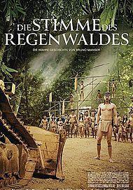 """Movie poster for """"DIE STIMME DES REGENWALDES - FILMSTART IN ÖSTERREICH"""""""