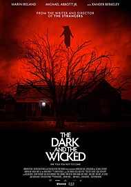 "Movie poster for ""THE DARK AND THE WICKED"""
