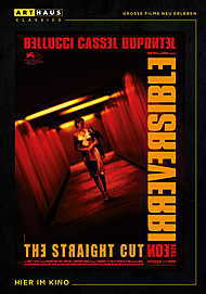 """Movie poster for """"IRREVERSIBLE STRAIGHT CUT"""""""