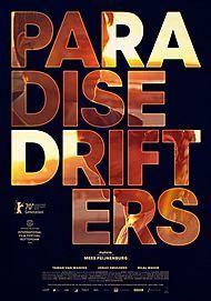 """Affiche du film """"PARADISE DRIFTERS"""""""