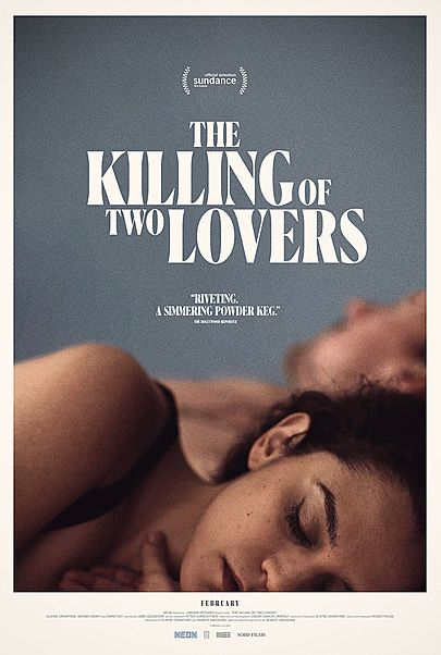 """Movie poster for """"THE KILLING OF TWO LOVERS"""""""