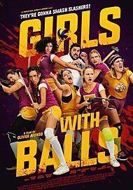 """Affiche du film """"GIRLS WITH BALLS"""""""