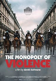 "Movie poster for ""THE MONOPOLY OF VIOLENCE"""