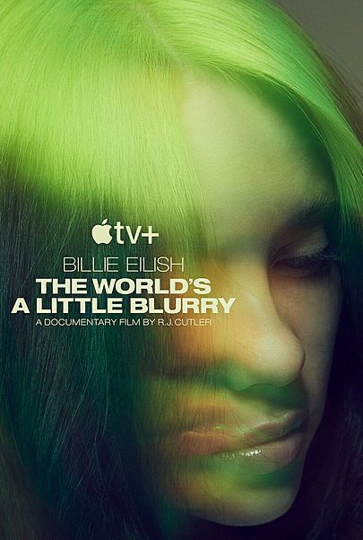 """Movie poster for """"BILLIE EILISH: THE WORLD'S A LITTLE BLURRY"""""""