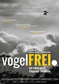 """Filmplakat für """"VOGELFREI. EIN LEBEN ALS FLIEGENDE NOMADEN"""""""