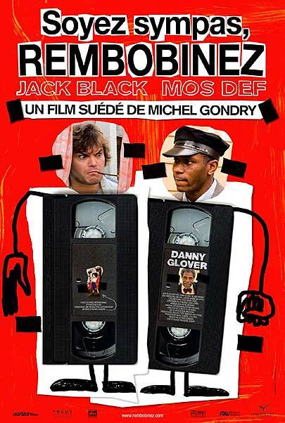 "Affiche du film ""SOYEZ SYMPAS, REMBOBINEZ"""