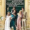 """Filmplakat für """"AUF ALLES, WAS UNS GLÜCKLICH MACHT"""""""