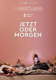 """Movie poster for """"JETZT ODER MORGEN"""""""