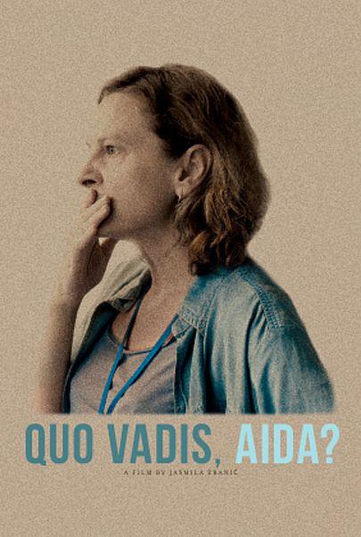 """Movie poster for """"QUO VADIS, AIDA?"""""""