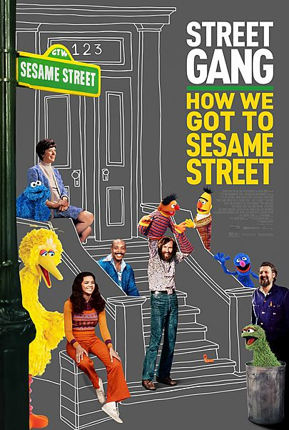"""Movie poster for """"STREET GANG: HOW WE GOT TO SESAME STREET"""""""