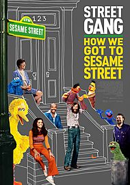 "Movie poster for ""STREET GANG: HOW WE GOT TO SESAME STREET"""