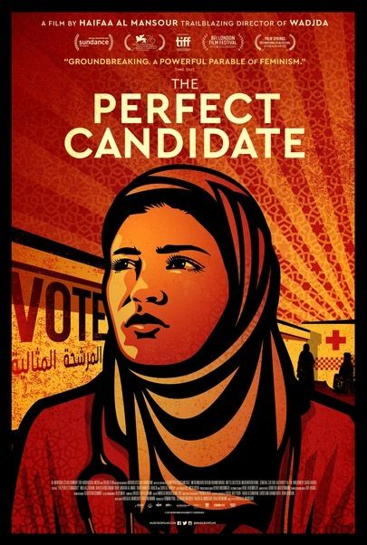 """Movie poster for """"THE PERFECT CANDIDATE"""""""