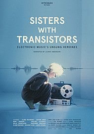 """Movie poster for """"SISTERS WITH TRANSISTORS"""""""