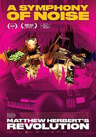 "Filmplakat für ""A SYMPHONY OF NOISE"""