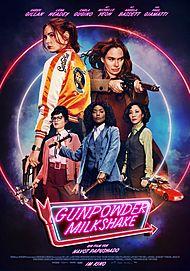 """Movie poster for """"GUNPOWDER MILKSHAKE"""""""