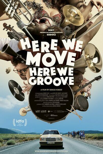 """Movie poster for """"HERE WE MOVE HERE WE GROOVE"""""""