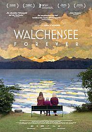 """Movie poster for """"WALCHENSEE FOREVER - FILMSTART IN ÖSTERREICH"""""""