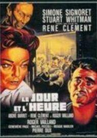 """Movie poster for """"LE JOUR ET L'HEURE"""""""