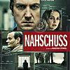 """Filmplakat für """"NAHSCHUSS"""""""