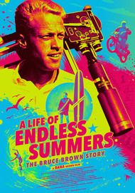 """Movie poster for """"A LIFE OF ENDLESS SUMMERS: THE BRUCE BROWN STORY"""""""
