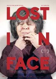 """Filmplakat für """"LOST IN FACE"""""""