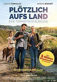 """Filmplakat für """"PLÖTZLICH AUFS LAND - EINE TIERÄRZTIN IM BURGUND"""""""