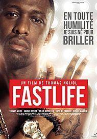 "Movie poster for ""FASTLIFE"""