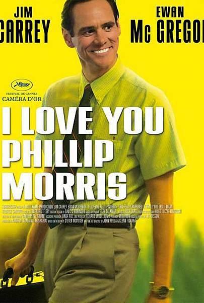 "Movie poster for "" I LOVE YOU PHILLIP MORRIS"""