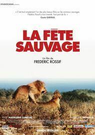 "Movie poster for ""LA FETE SAUVAGE"""