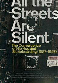 """Movie poster for """"ALL THE STREETS ARE SILENT"""""""