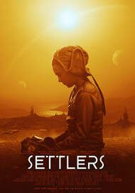 """Movie poster for """"SETTLERS"""""""