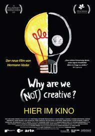 "Filmplakat für ""WHY ARE WE (NOT) CREATIVE?"""
