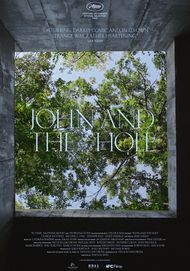 """Movie poster for """"JOHN AND THE HOLE"""""""